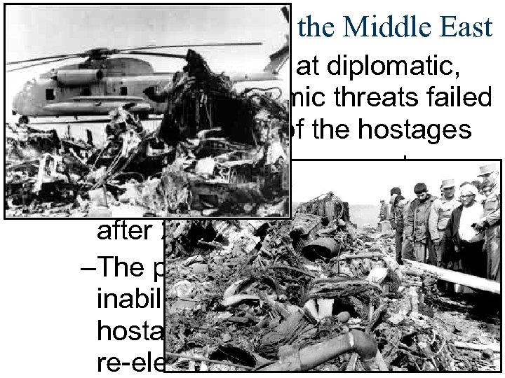 Quest for Peace in the Middle East ■ Carter's attempts at diplomatic, military, &