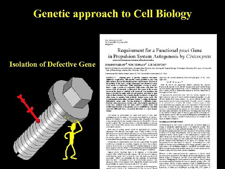 Genetic approach to Cell Biology Isolation of Defective Gene