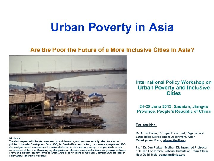 Urban Poverty in Asia Are the Poor the Future of a More Inclusive Cities