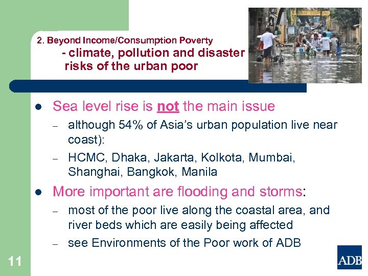 2. Beyond Income/Consumption Poverty - climate, pollution and disaster risks of the urban poor