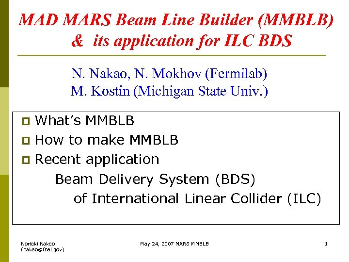 MAD MARS Beam Line Builder (MMBLB) & its application for ILC BDS N. Nakao,