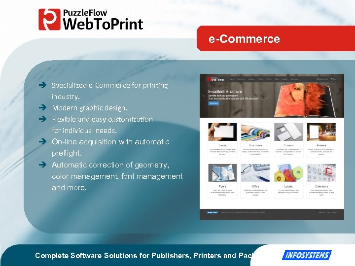 e-Commerce Specialized e-Commerce for printing industry. Modern graphic design. Flexible and easy customization for
