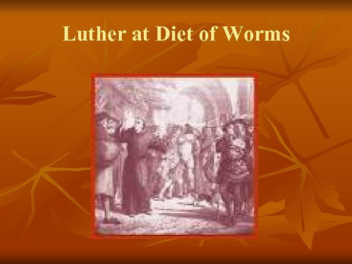 Luther at Diet of Worms
