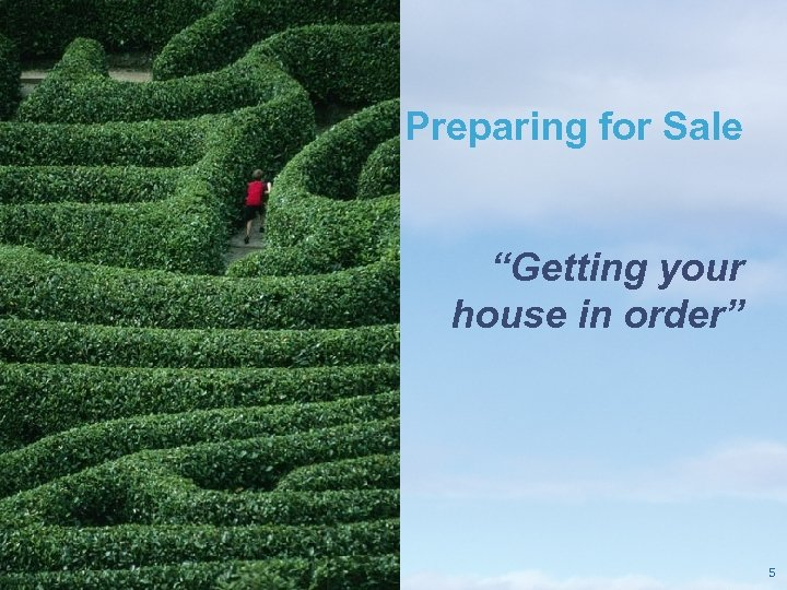 """Preparing for Sale """"Getting your house in order"""" Pricewaterhouse. Coopers LLP 5"""