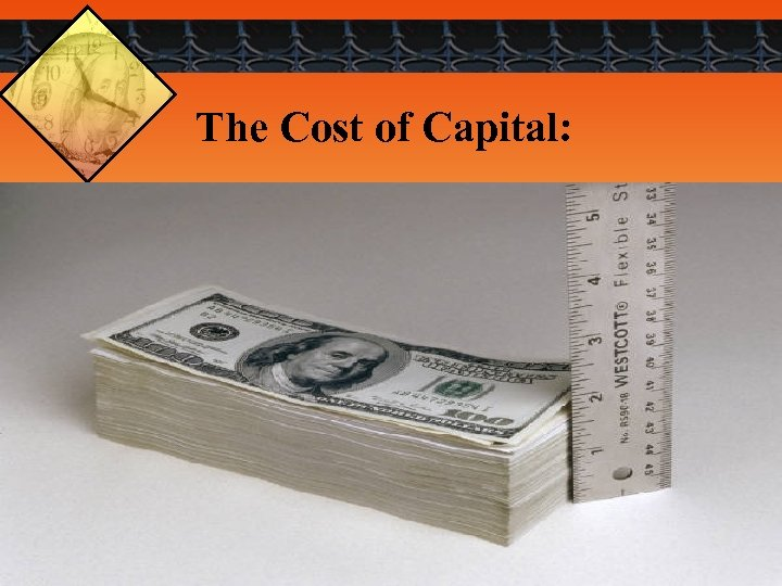 The Cost of Capital: 2