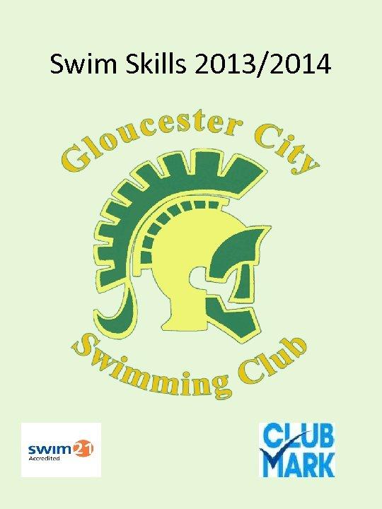 Swim Skills 2013/2014