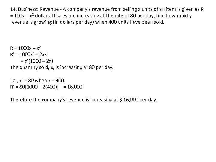 14. Business: Revenue - A company's revenue from selling x units of an item