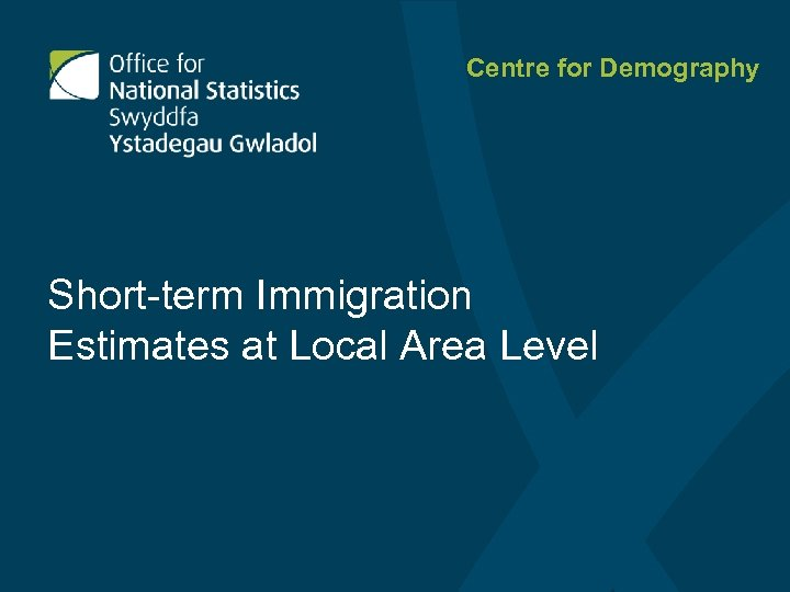 Centre for Demography Short-term Immigration Estimates at Local Area Level