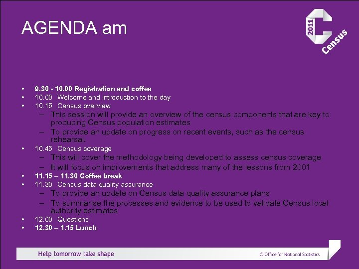 AGENDA am • • • 9. 30 - 10. 00 Registration and coffee 10.