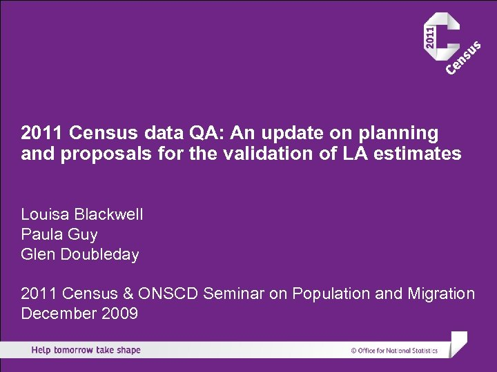 2011 Census data QA: An update on planning and proposals for the validation of