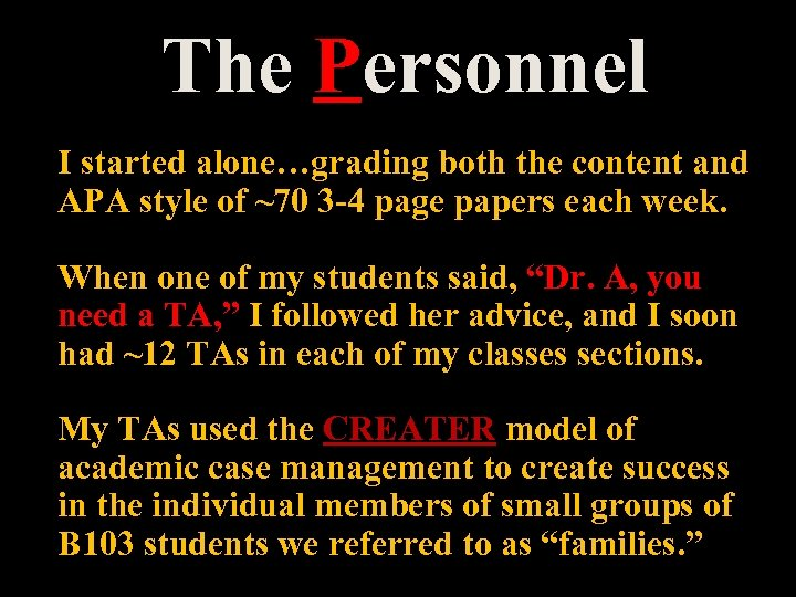 The Personnel I started alone…grading both the content and APA style of ~70 3