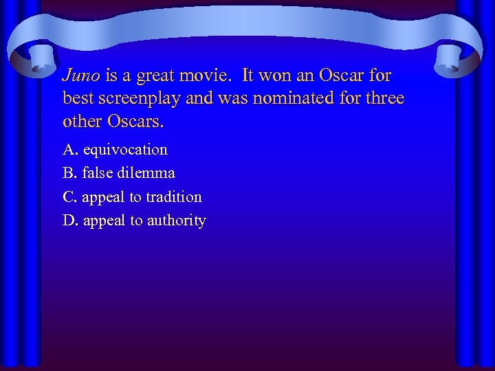 Juno is a great movie. It won an Oscar for best screenplay and was