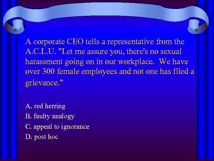 A corporate CEO tells a representative from the A. C. L. U.