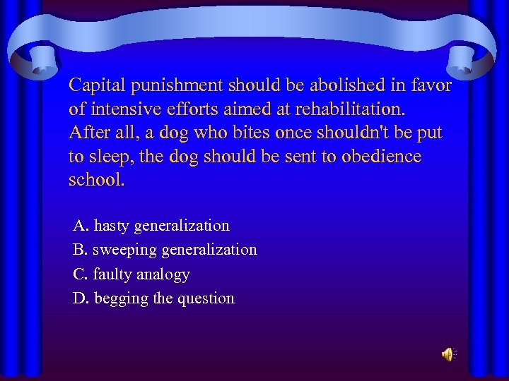 Capital punishment should be abolished in favor of intensive efforts aimed at rehabilitation. After