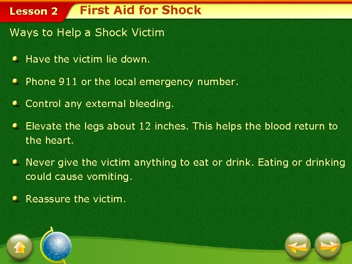 Lesson 2 First Aid for Shock Ways to Help a Shock Victim Have the