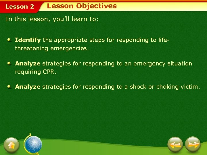 Lesson 2 Lesson Objectives In this lesson, you'll learn to: Identify the appropriate steps