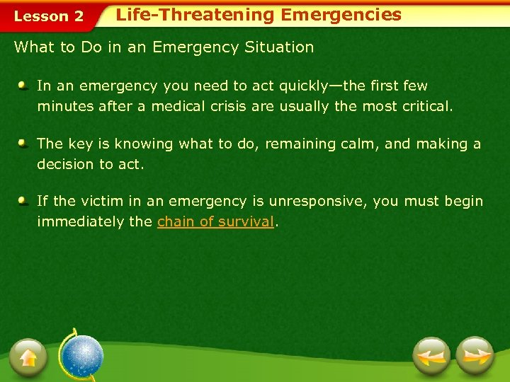 Lesson 2 Life-Threatening Emergencies What to Do in an Emergency Situation In an emergency