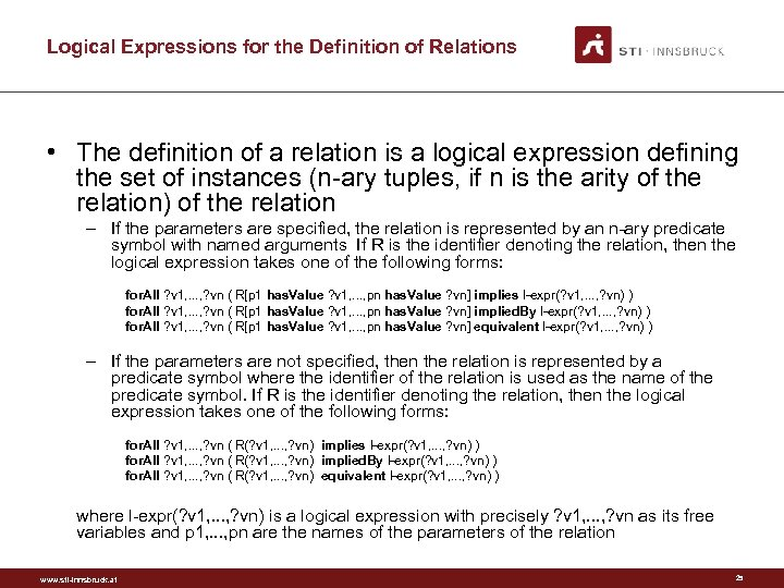 Logical Expressions for the Definition of Relations • The definition of a relation is