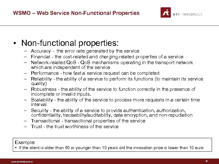 WSMO – Web Service Non-Functional Properties • Non-functional properties: – Accuracy - the error