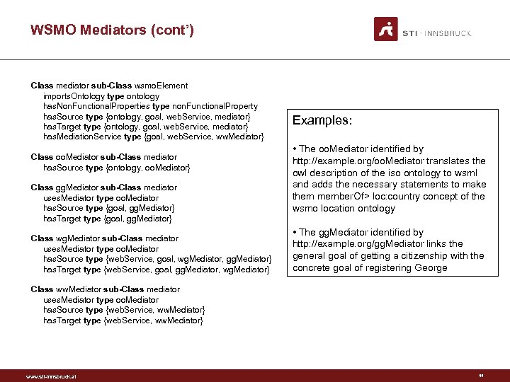 WSMO Mediators (cont') Class mediator sub-Class wsmo. Element imports. Ontology type ontology has. Non.