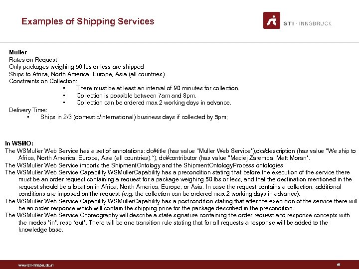 Examples of Shipping Services Muller Rates on Request Only packages weighing 50 lbs or