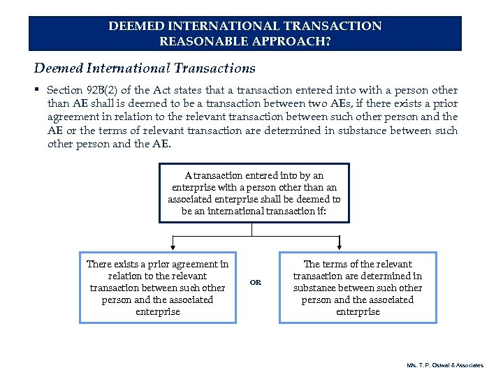 DEEMED INTERNATIONAL TRANSACTION REASONABLE APPROACH? Deemed International Transactions § Section 92 B(2) of the