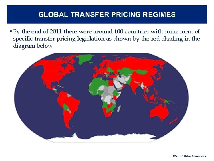 GLOBAL TRANSFER PRICING REGIMES § By the end of 2011 there were around 100