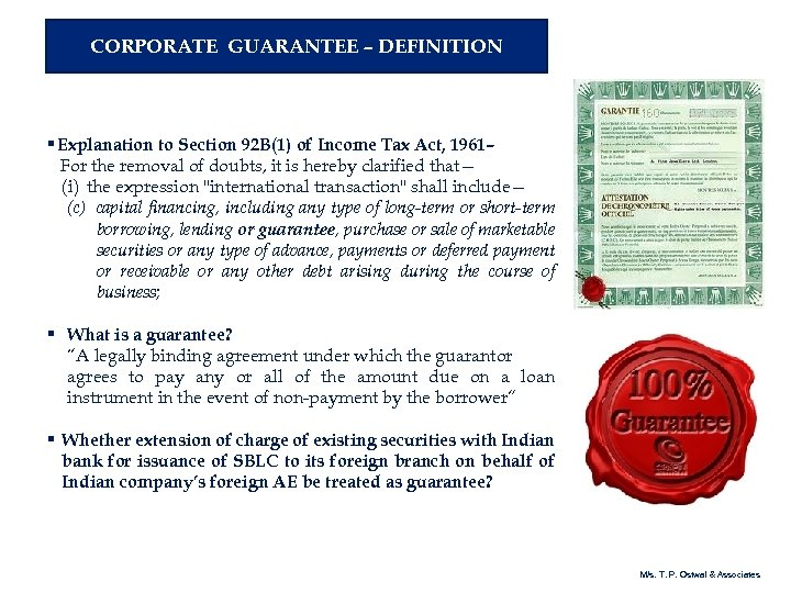CORPORATE GUARANTEE – DEFINITION § Explanation to Section 92 B(1) of Income Tax Act,