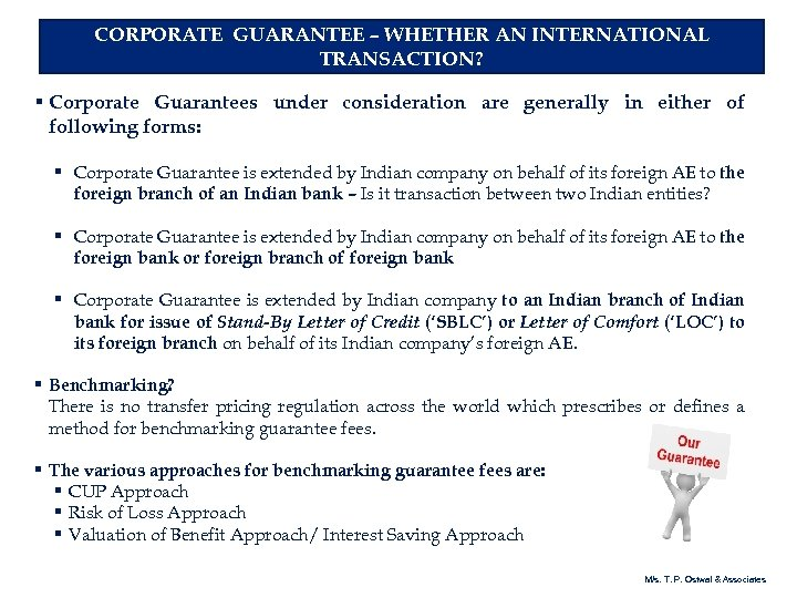 CORPORATE GUARANTEE – WHETHER AN INTERNATIONAL TRANSACTION? § Corporate Guarantees under consideration are generally