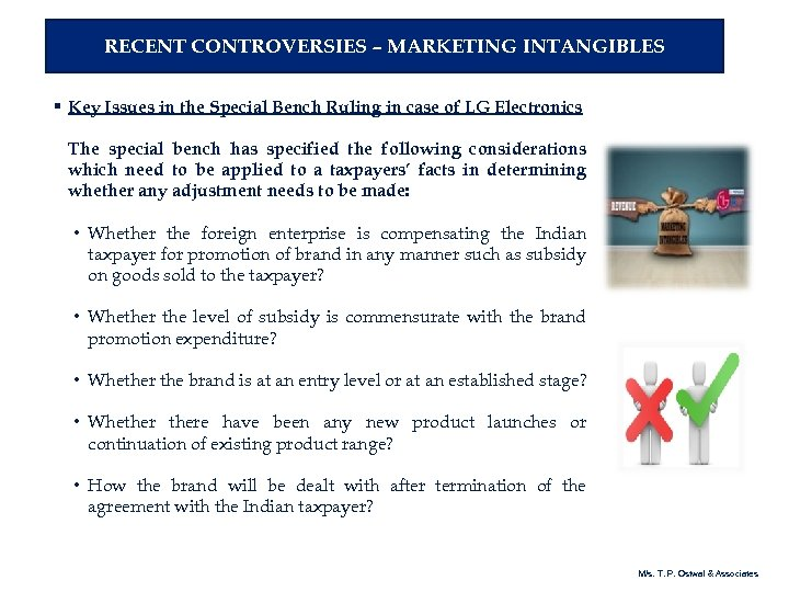 RECENT CONTROVERSIES – MARKETING INTANGIBLES § Key Issues in the Special Bench Ruling in