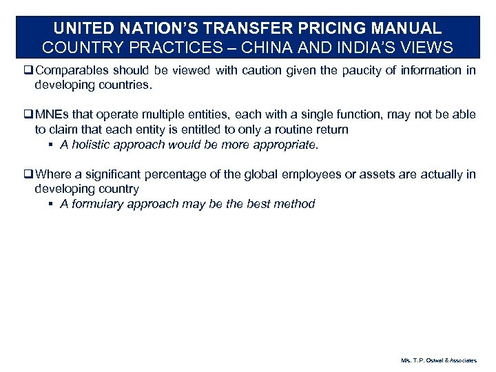 UNITED NATION'S TRANSFER PRICING MANUAL COUNTRY PRACTICES – CHINA AND INDIA'S VIEWS q Comparables