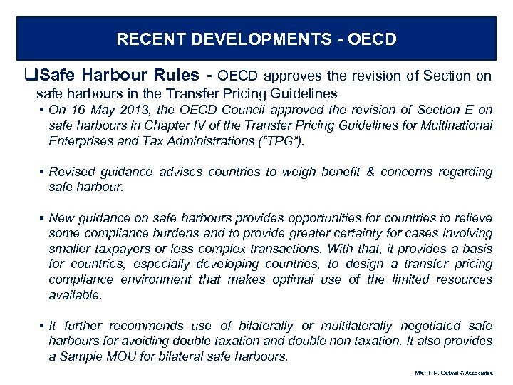 RECENT DEVELOPMENTS - OECD q. Safe Harbour Rules - OECD approves the revision of