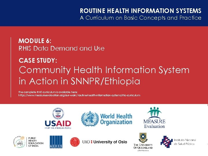 ROUTINE HEALTH INFORMATION SYSTEMS A Curriculum on Basic Concepts and Practice MODULE 6: RHIS