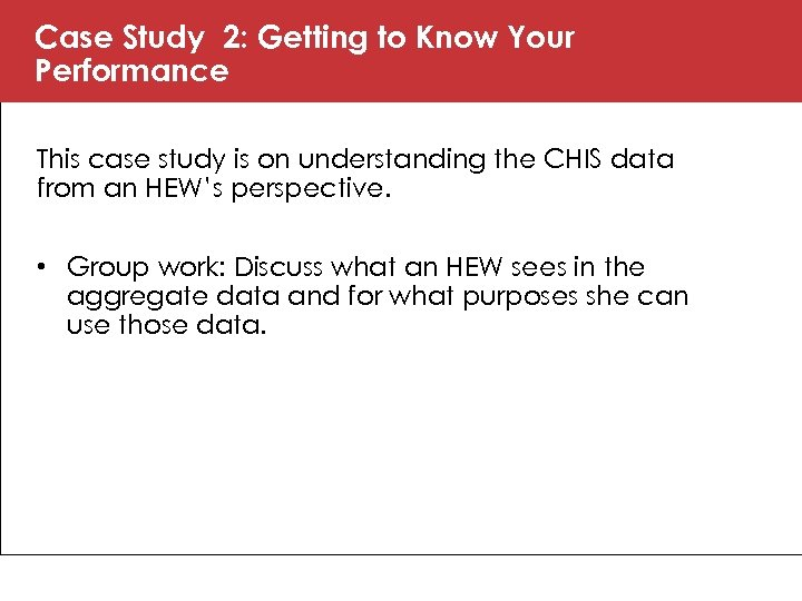 Case Study 2: Getting to Know Your Performance This case study is on understanding