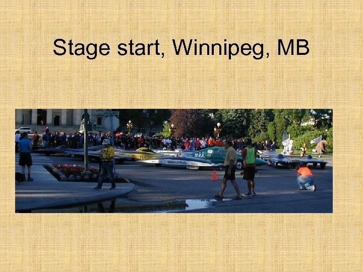 Stage start, Winnipeg, MB
