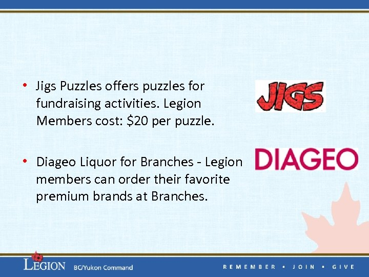 • Jigs Puzzles offers puzzles for fundraising activities. Legion Members cost: $20 per