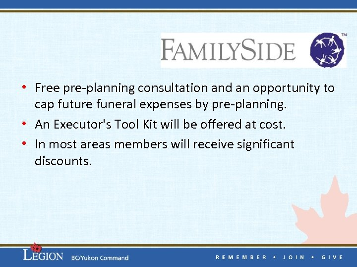 • Free pre-planning consultation and an opportunity to cap future funeral expenses by