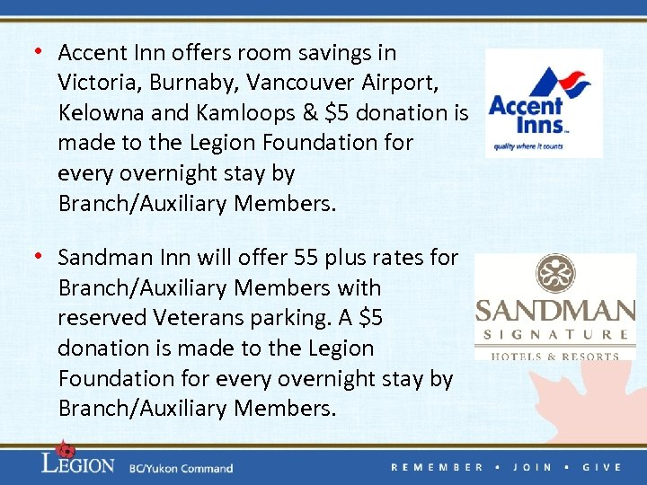 • Accent Inn offers room savings in Victoria, Burnaby, Vancouver Airport, Kelowna and