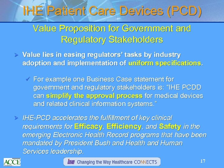 IHE Patient Care Devices (PCD) Value Proposition for Government and Regulatory Stakeholders Ø Value