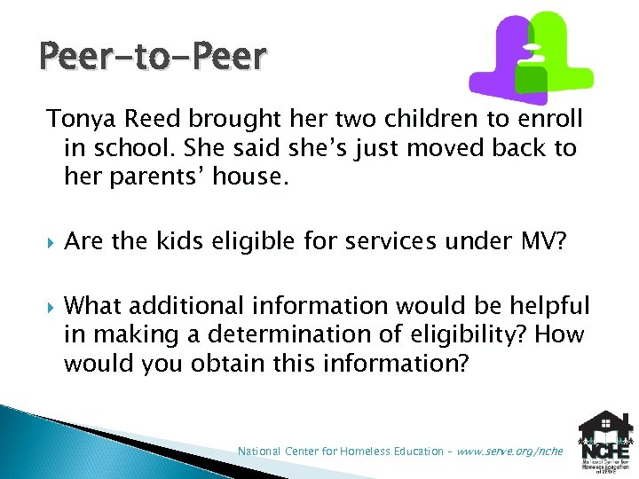 Peer-to-Peer Tonya Reed brought her two children to enroll in school. She said she's