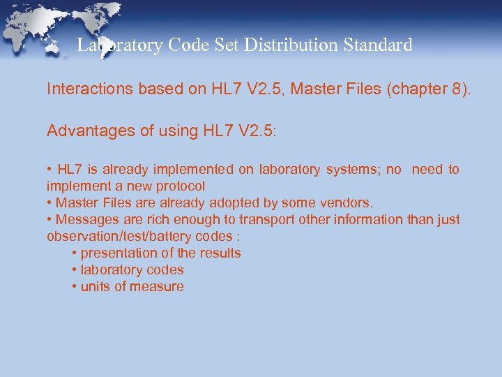 Laboratory Code Set Distribution Standard Interactions based on HL 7 V 2. 5, Master
