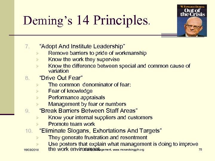 """Deming's 14 Principles. """"Adopt And Institute Leadership"""" 7. Ø Ø Ø Remove barriers to"""
