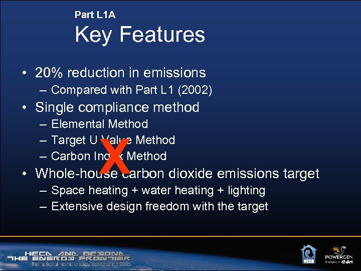 Part L 1 A Key Features • 20% reduction in emissions – Compared with