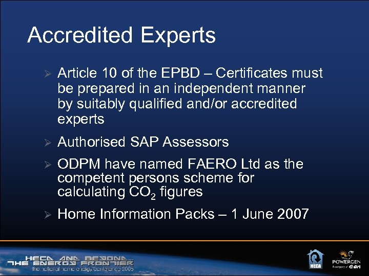 Accredited Experts Ø Article 10 of the EPBD – Certificates must be prepared in