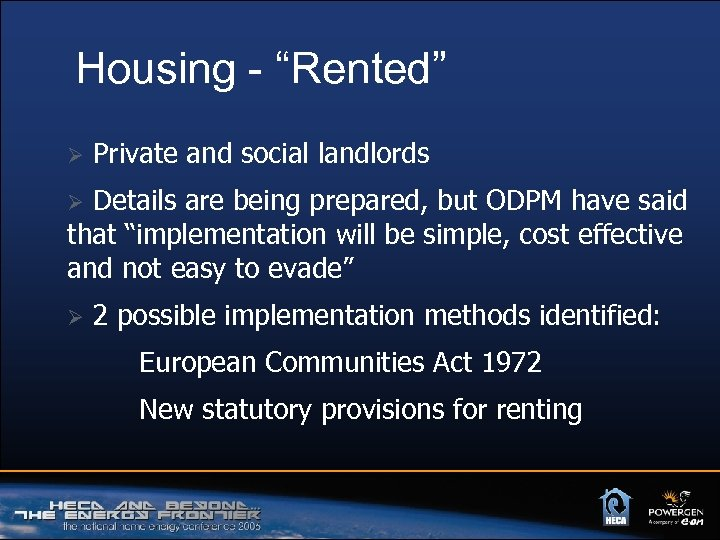 "Housing - ""Rented"" Ø Private and social landlords Details are being prepared, but ODPM"