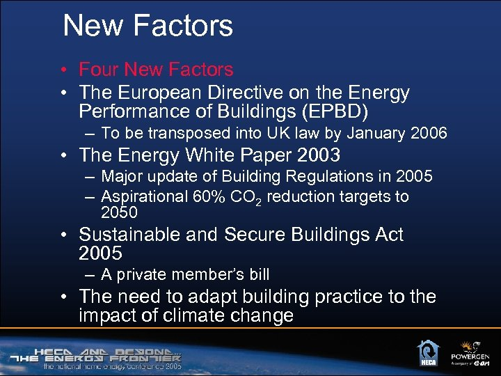 New Factors • Four New Factors • The European Directive on the Energy Performance