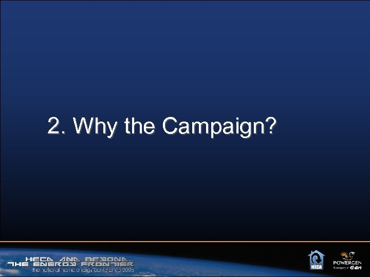 2. Why the Campaign?