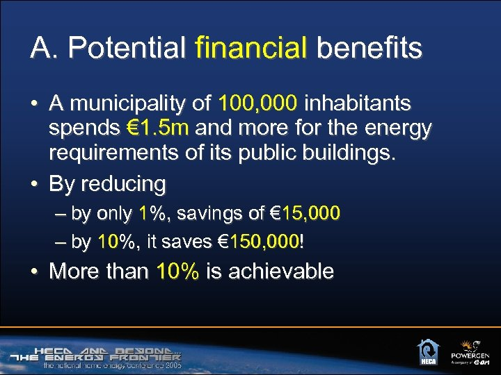 A. Potential financial benefits • A municipality of 100, 000 inhabitants spends € 1.
