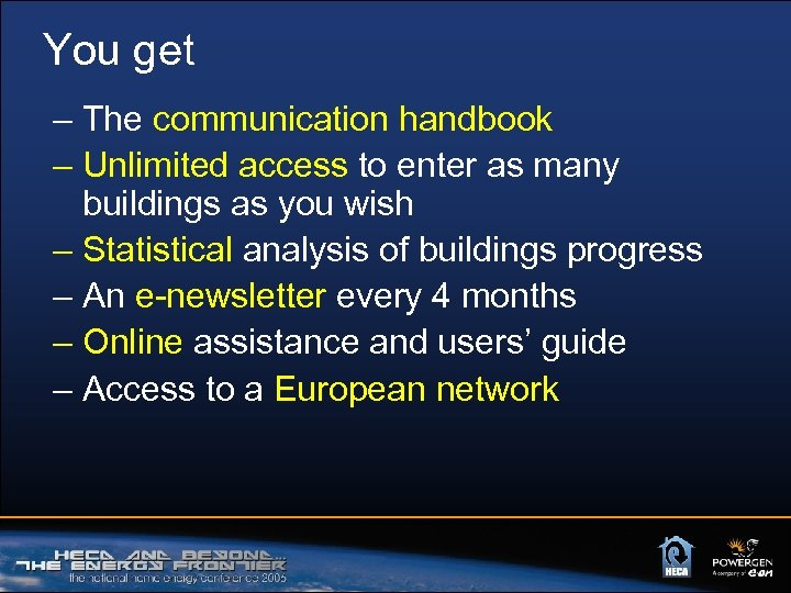 You get – The communication handbook – Unlimited access to enter as many buildings