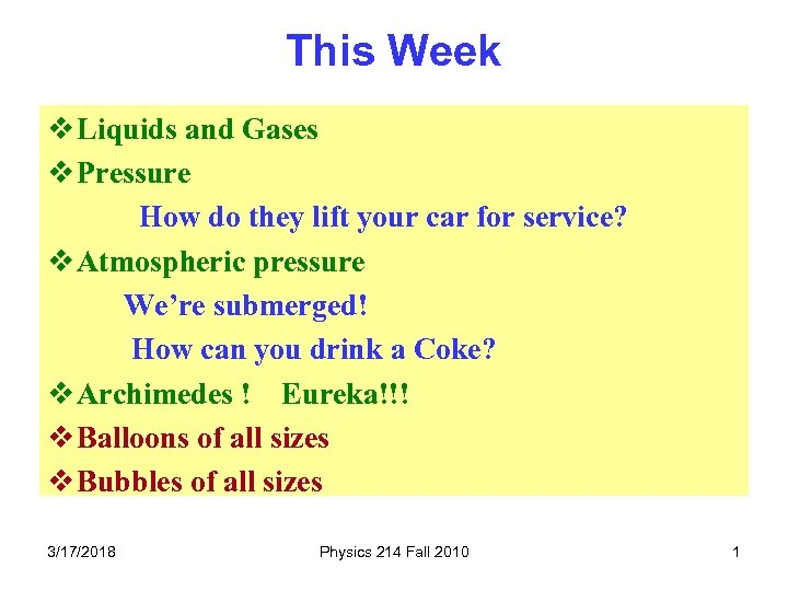 This Week v Liquids and Gases v Pressure How do they lift your car